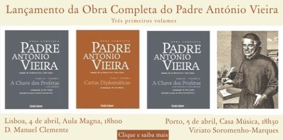 Lançamento da Obra Completa do Padre António Vieira